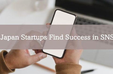 Japan Startups Find Success in SNS
