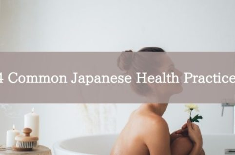 4 Common Japanese Health Practices