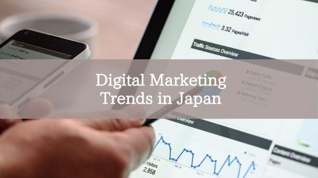 Digital Marketing Trends in Japan