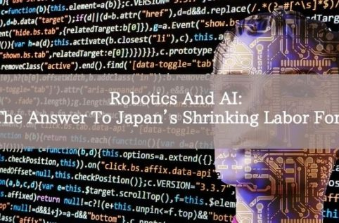 Robotics And AI: The Answer To Japan's Shrinking Labor Force