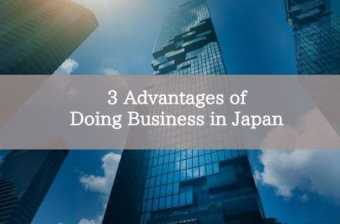 3 Advantages of Doing Business in Japan