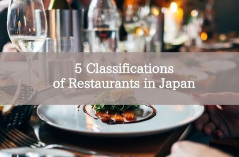 5 Classifications of Restaurants in Japan