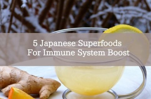 5 Japanese Superfoods For Immune System Boost