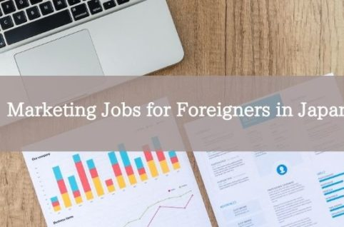 Marketing Jobs for Foreigners in Japan