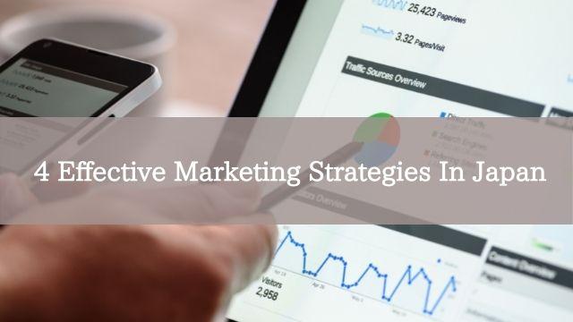4 Effective Marketing Strategies In Japan