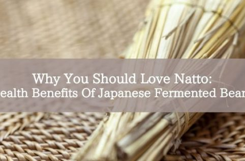 Why You Should Love Natto: Health Benefits Of Japanese Fermented Beans