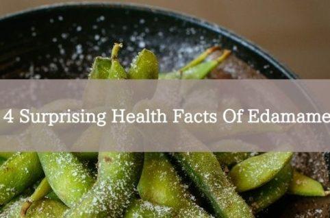 4 Surprising Health Facts Of Edamame
