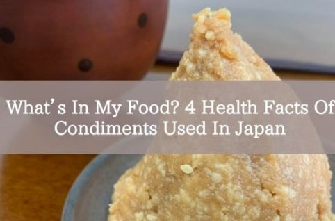 What's In My Food? 4 Health Facts Of Condiments Used In Japan