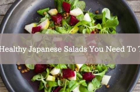 4 Healthy Japanese Salads You Need To Try