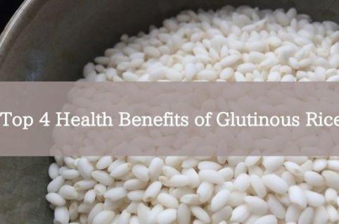 Top 4 Health Benefits of Glutinous Rice