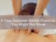 4 Easy Japanese Health Practices You Might Not Know